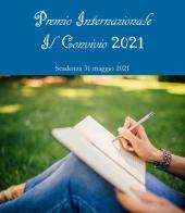 Premio Internazionale Poesia, Prosa e Arti figurative Il Convivio 2021